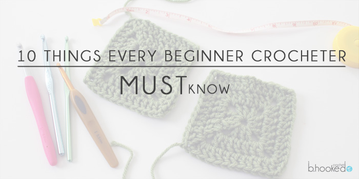 Every Crocheter Must Know