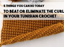 five-things-you-can-do-to-eliminate-tunisian-crochet-curl