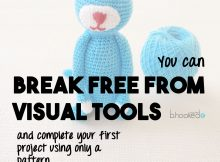 you-can-break-free-from-visual-tools-and-crochet-from-only-a-pattern