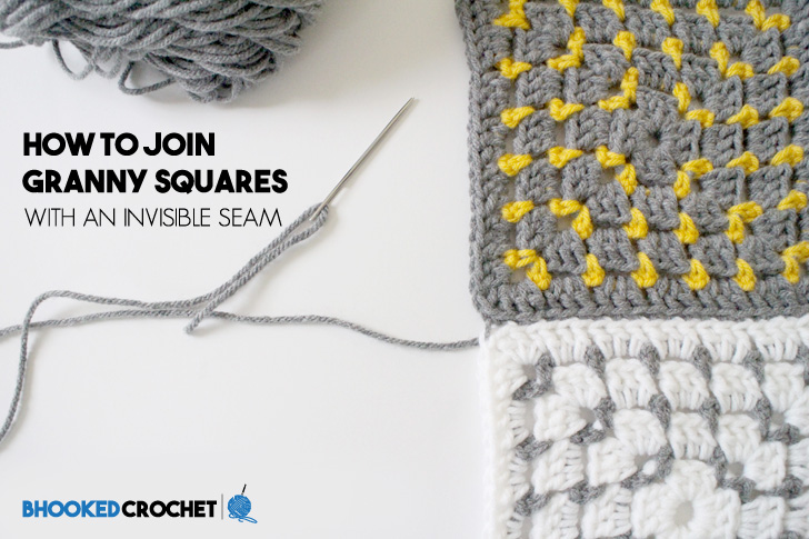 How To Join Granny Squares With An Invisible Seam B Hooked Crochet