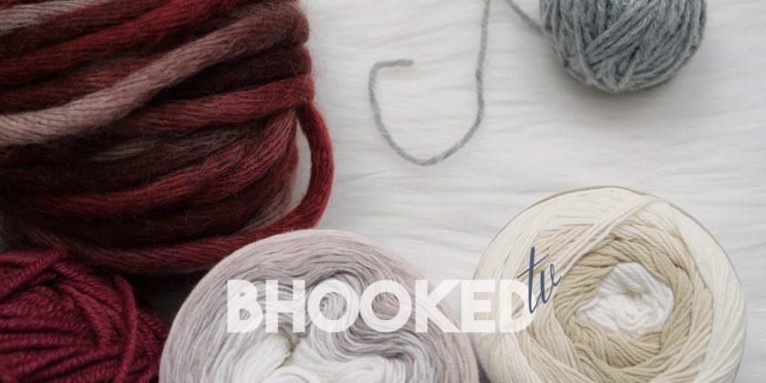B.Hooked TV Episode 32: Yarn Weights & Project Inspiration for Each